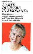 Jasmuheen - L'arte di vivere in risonanza - www.scuoladirespiro.org