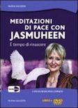 Meditazioni di pace con Jasmuheen - www.scuoladirespiro.org